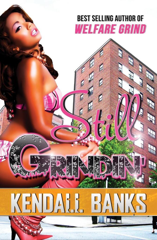 Still Grindin´ als eBook Download von Kendall B...