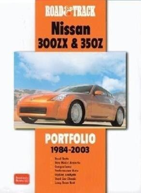 Road & Track Nissan 300ZX & 350Z Portfolio 1984-2003 als Buch
