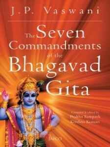 The Seven Commandments of the Bhagavad Gita als...