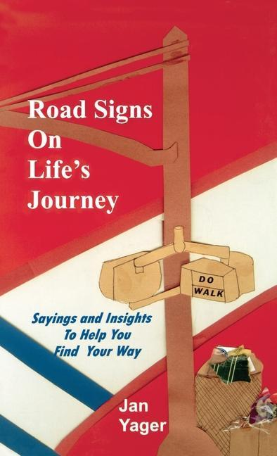 Road Signs on Life's Journey als Buch