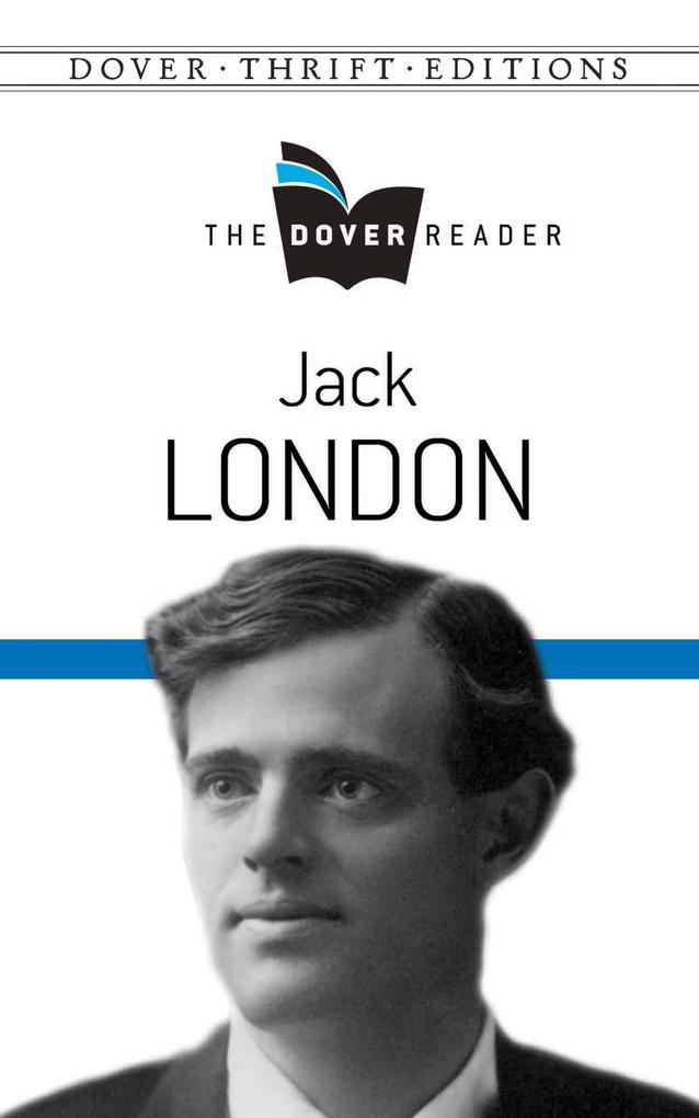 Jack London The Dover Reader als eBook Download...