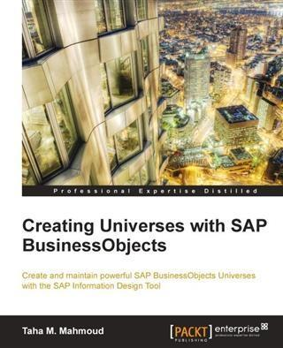 Creating Universes with SAP BusinessObjects als...