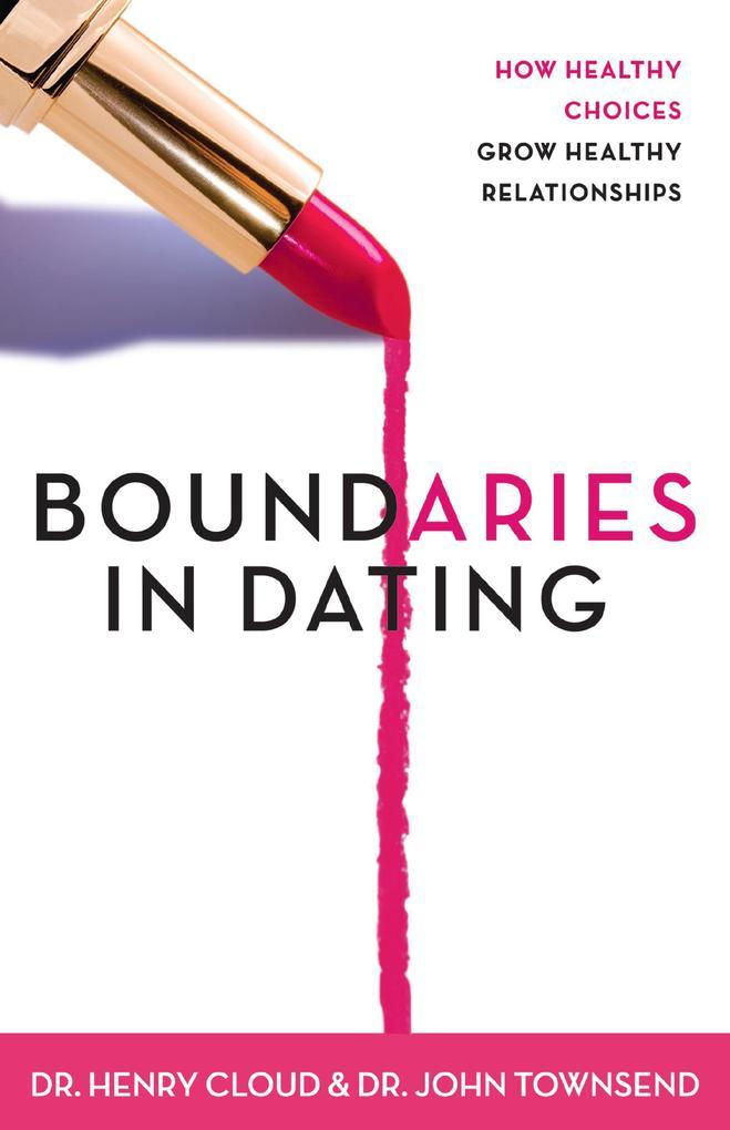 Boundaries in Dating als eBook Download von Hen...