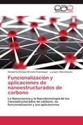 Funcionalización y aplicaciones de nanoestructurados de carbono