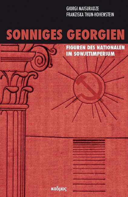 Sonniges Georgien als Buch von Giorgi Maisuradz...