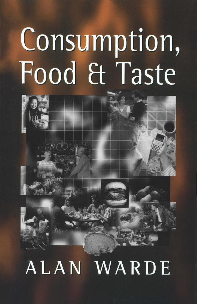 Consumption, Food and Taste als eBook Download ...