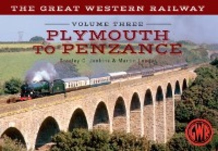 Great Western Railway Volume Three Plymouth To ...