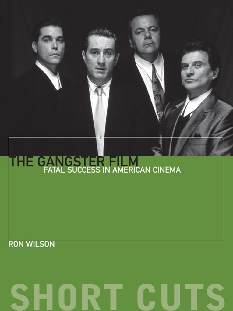 The Gangster Film als eBook Download von Ron Wi...
