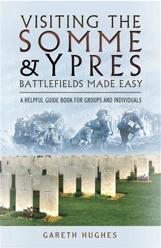 Visiting the Somme & Ypres Battlefields Made Ea...