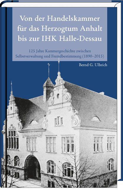 Von der Handelskammer für das Herzogtum Anhalt ...