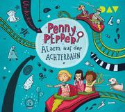Penny Pepper 02: Alarm auf der Achterbahn