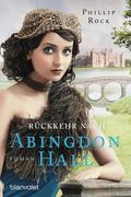 Rückkehr nach Abingdon Hall