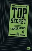Top Secret. Die neue Generation 04. Das Kartell