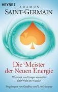 Saint-Germain - Die Meister der Neuen Energie