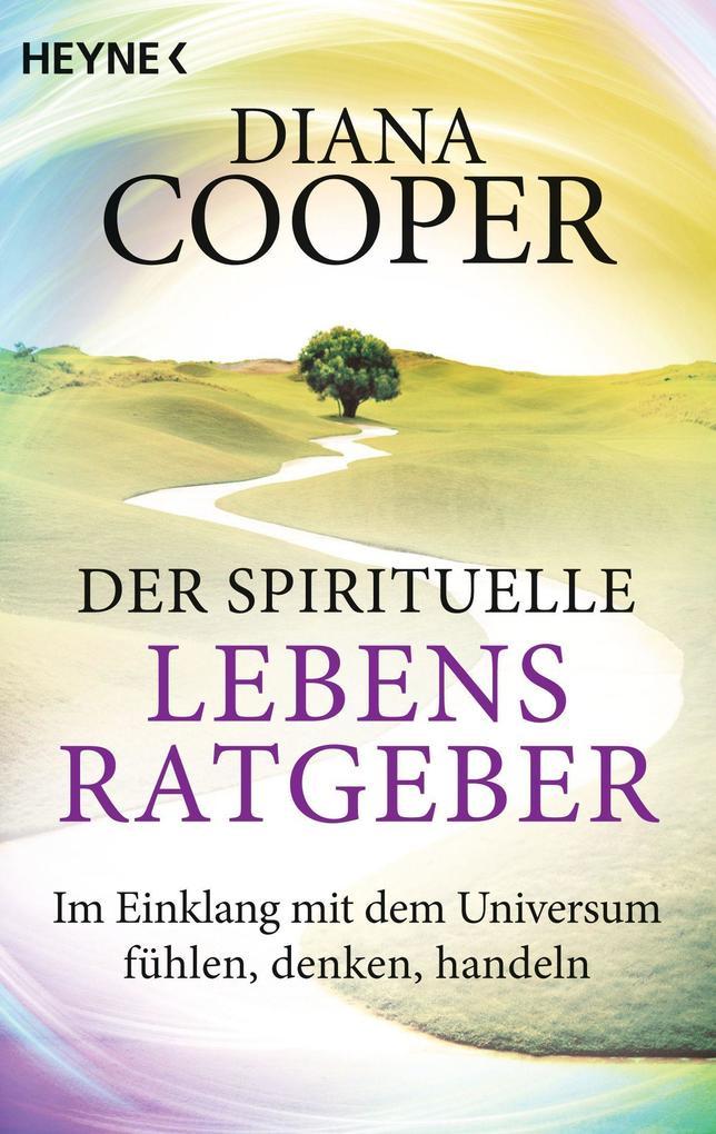 Der spirituelle Lebens-Ratgeber als Taschenbuch
