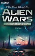 Alien Wars 01 - Sterneninvasion