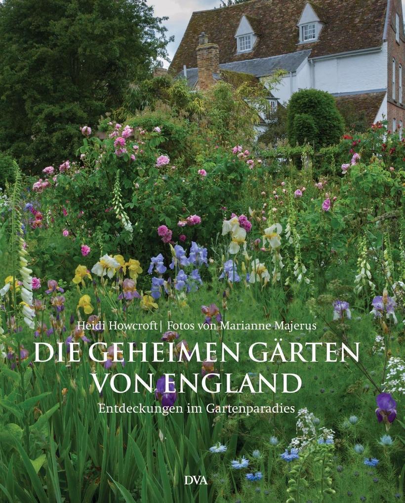 Die geheimen Gärten von England als Buch von He...