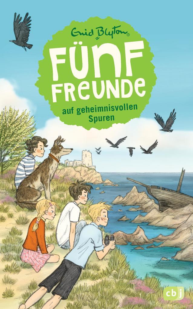 Fünf Freunde 03. Fünf Freunde auf geheimnisvollen Spuren als Buch