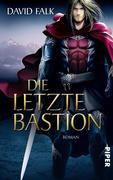 Die letzte Bastion