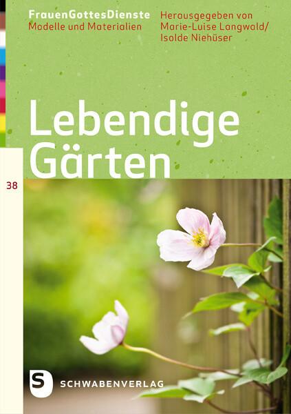Lebendige Gärten als Buch von