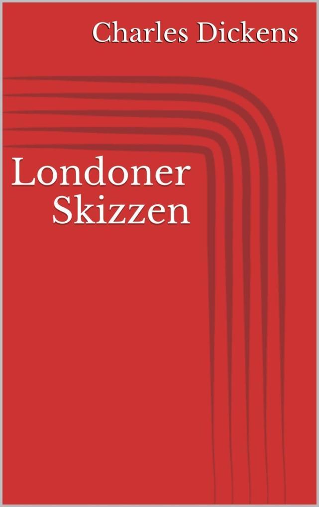 Londoner Skizzen als eBook