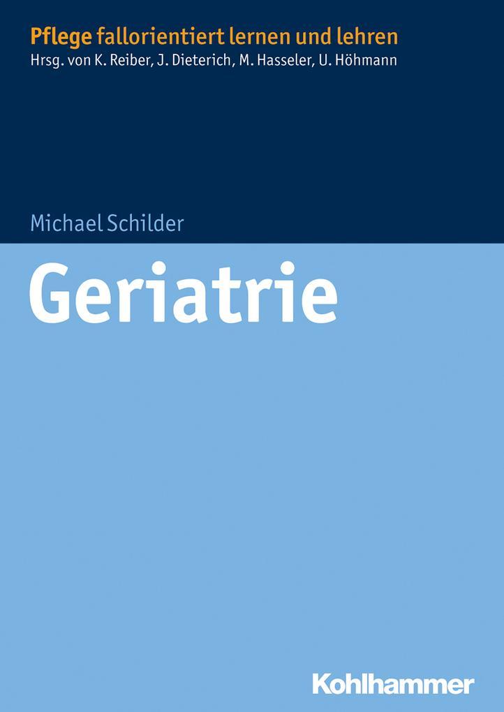 Geriatrie als eBook Download von Michael Schilder