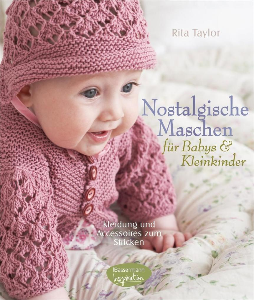 Nostalgische Maschen für Babys und Kleinkinder ...