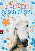 Welttagsedition 2015 - Pferdegeschichten