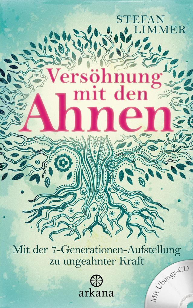 Versöhnung mit den Ahnen als Buch von Stefan Li...
