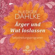 Ärger und Wut loslassen