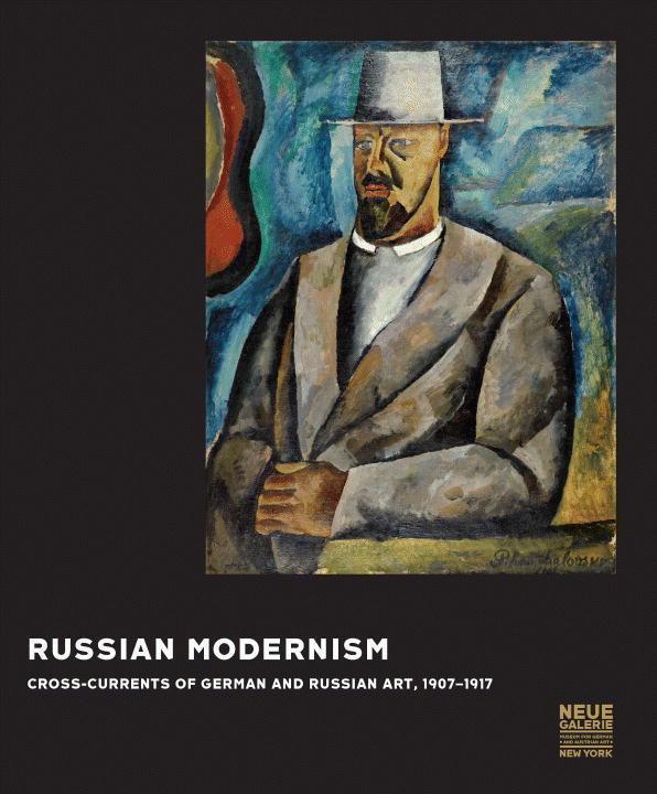 Russian Modernism als Buch von Konstantin Akins...