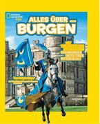 National Geographic KiDS 06 - Alles über ... Burgen