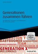 Generationen zusammen führen - inkl. Arbeitshilfen online