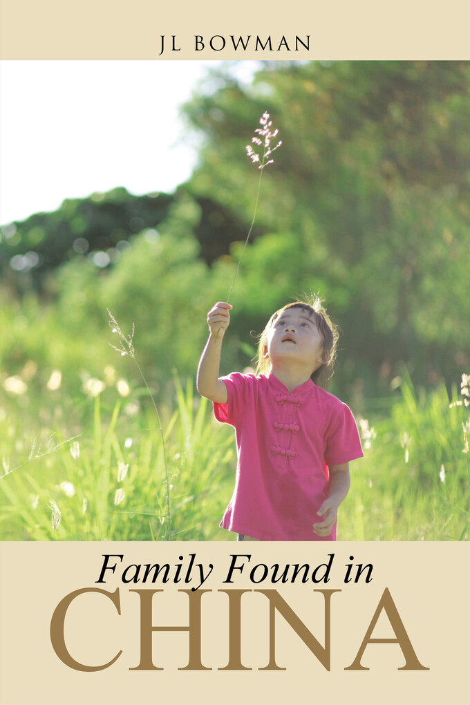 Family Found in China als eBook Download von JL...