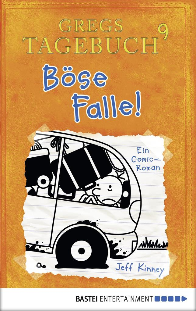 Gregs Tagebuch 9 - Böse Falle! als eBook pdf