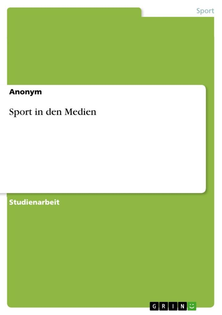 Sport in den Medien als eBook Download von