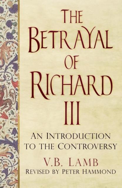 The Betrayal of Richard III als Taschenbuch