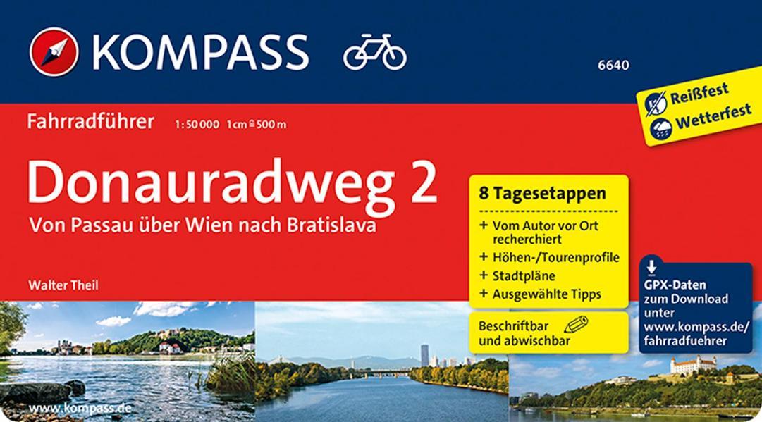 Donauradweg 02. Von Passau über Wien nach Bratislava als Buch (kartoniert)