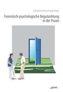 Forensisch-psychologische Begutachtung in der P...