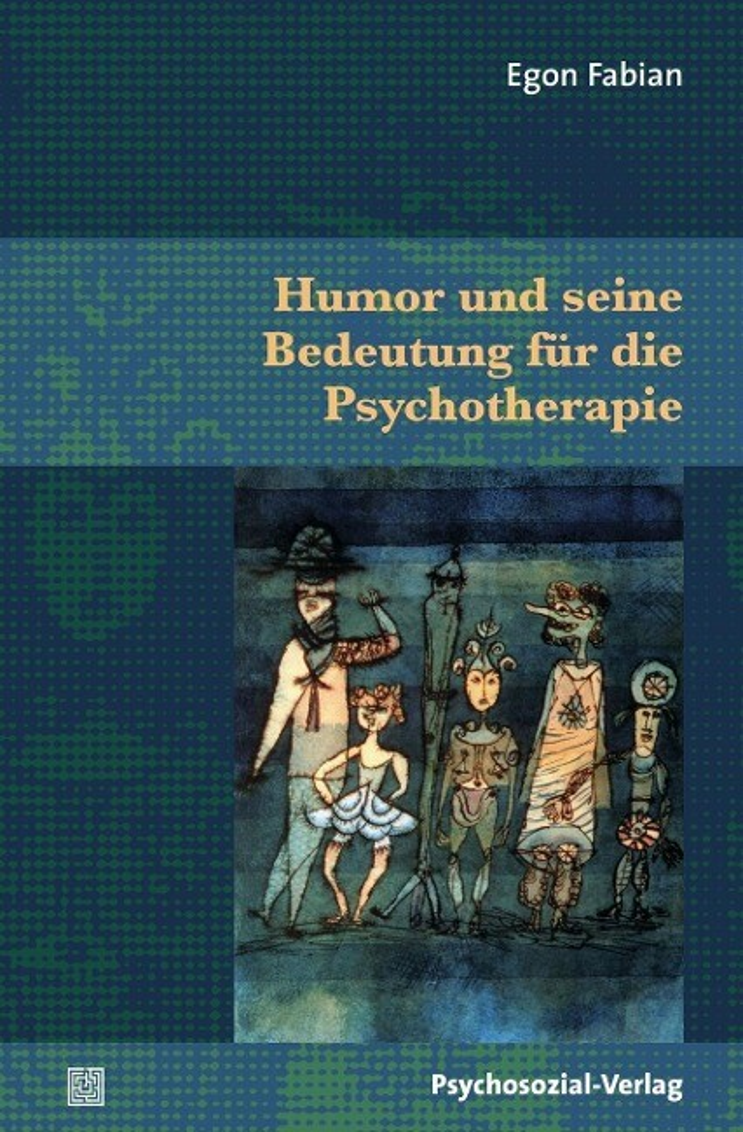 Humor und seine Bedeutung für die Psychotherapi...