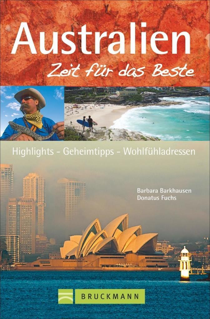 Australien - Zeit für das Beste als Buch von Ba...