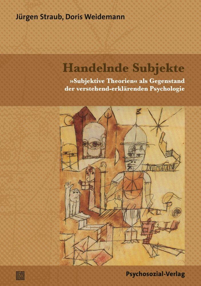 Handelnde Subjekte als Buch von Jürgen Straub, ...