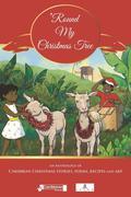 'Round My Christmas Tree