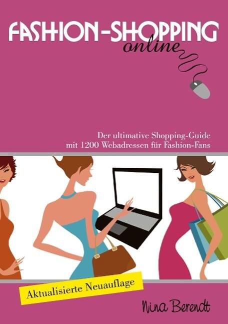 Fashion-Shopping online als Buch von Nina Berendt