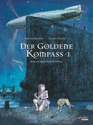Der goldene Kompass (Comic) 01: Der goldene Kompass