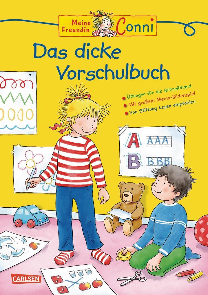 Conni Gelbe Reihe: Lernspaß - Das dicke Vorschulbuch als Buch