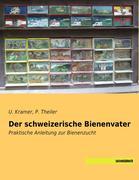 Der schweizerische Bienenvater