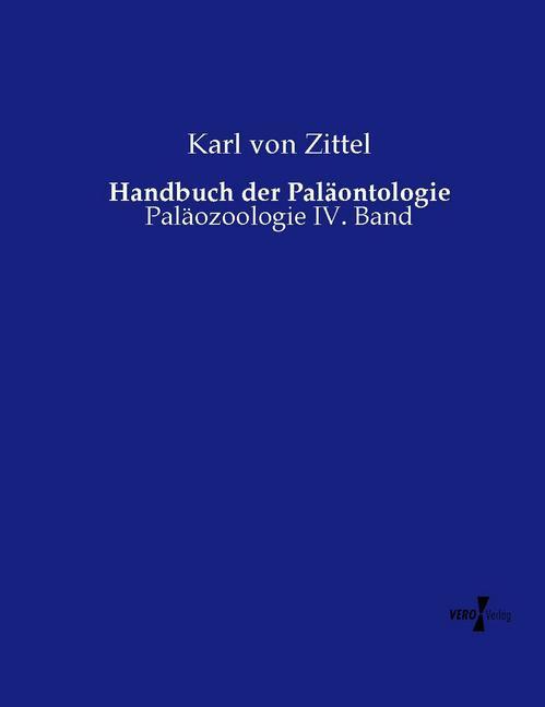 Handbuch der Paläontologie als Buch von Karl vo...