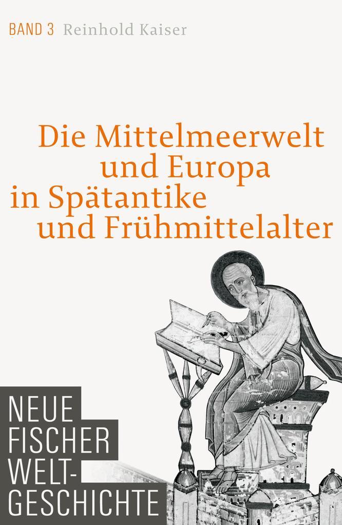 Neue Fischer Weltgeschichte Band 3 als eBook