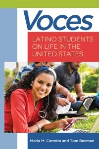 Voces: Latino Students on Life in the United St...